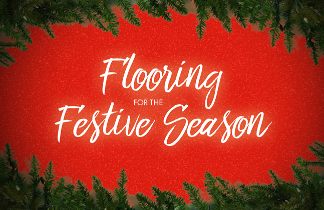 Flooring For The Festive Season
